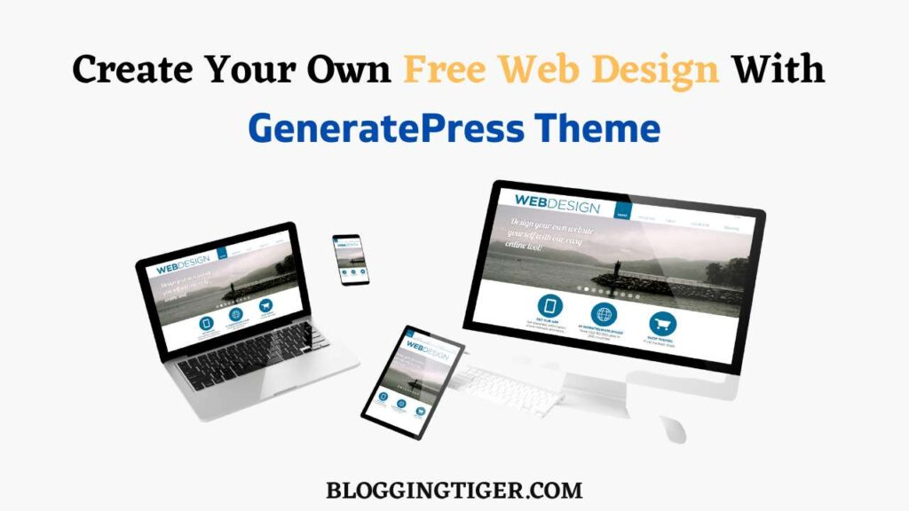 Create Your Own Free Web Design With GeneratePress Theme